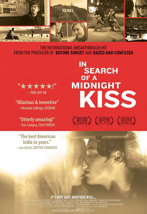 IN SEARCH OF A MIDNIGHT KISS (2007)