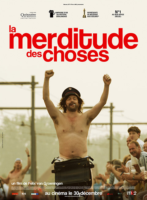 LA MERDITUDE DES CHOSES (2009)