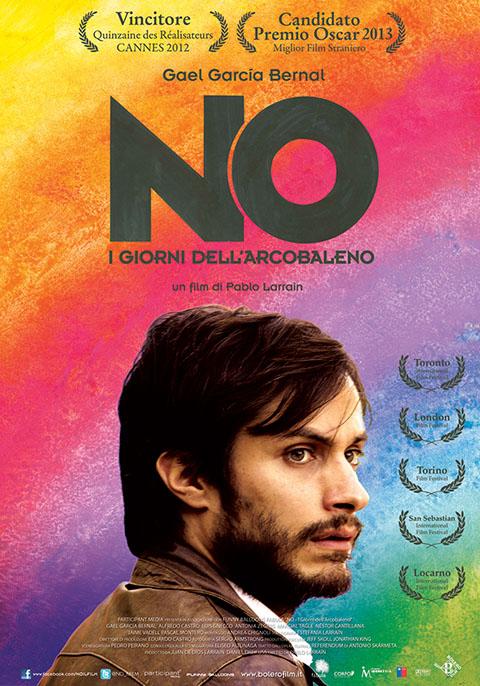 NO – I GIORNI DELL'ARCOBALENO (2012)