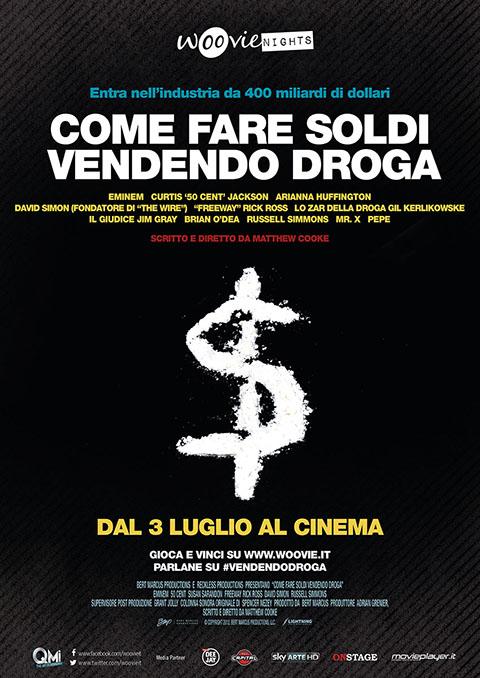 COME FARE SOLDI VENDENDO DROGA (2012)