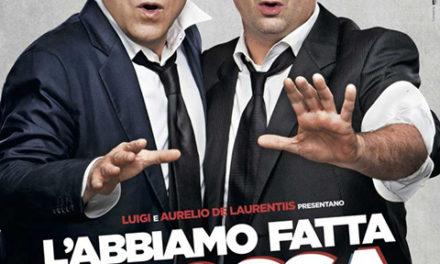 L'ABBIAMO FATTA GROSSA (2016)