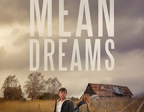 MEAN DREAMS (2016)