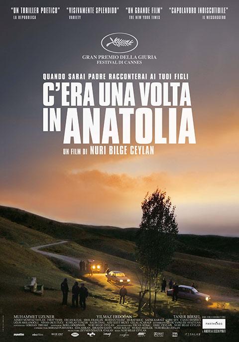 C'ERA UNA VOLTA IN ANATOLIA (2011)