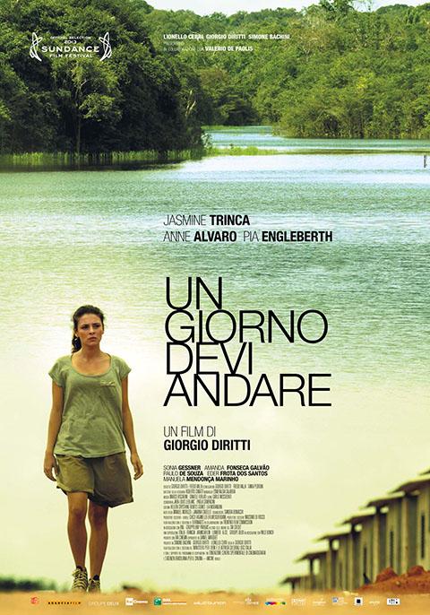 UN GIORNO DEVI ANDARE (2013)
