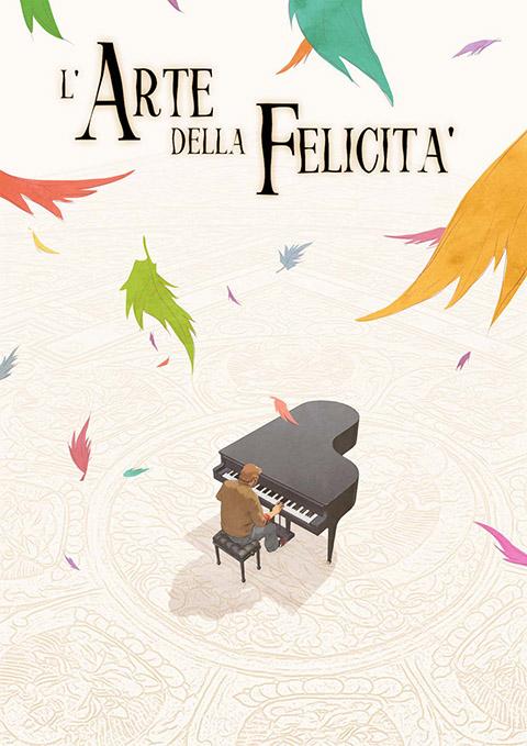 L'ARTE DELLA FELICITÀ (2013)