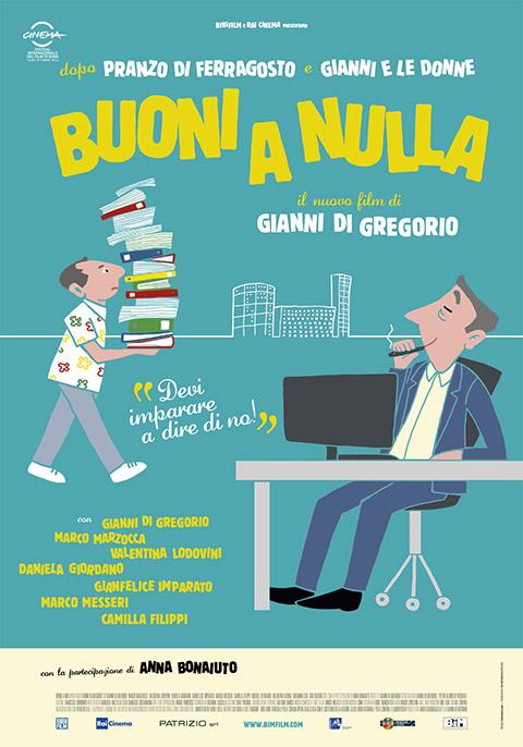 BUONI A NULLA (2014)
