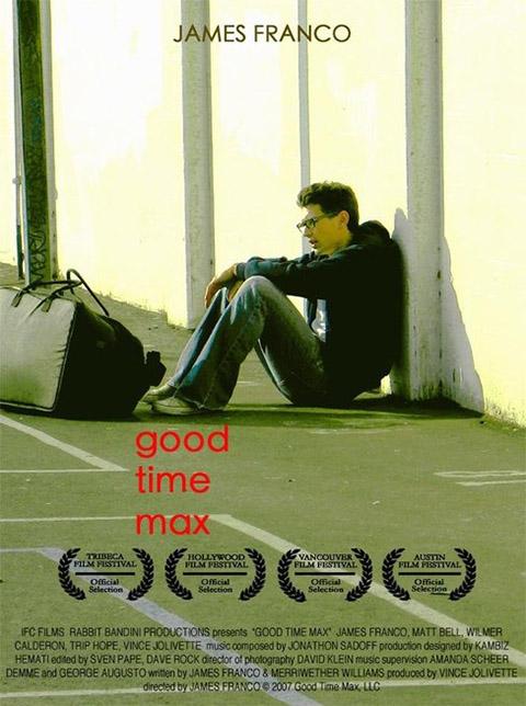 GOOD TIME MAX (2007)