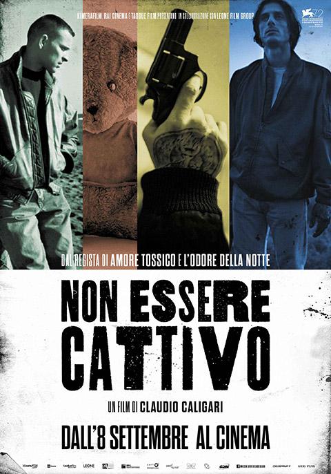 NON ESSERE CATTIVO (2015)
