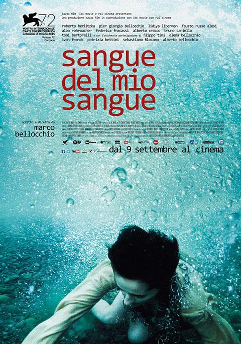SANGUE DEL MIO SANGUE (2015)