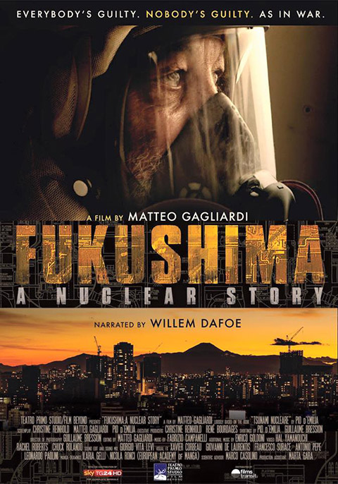 FUKUSHIMA: A NUCLEAR STORY (2016)