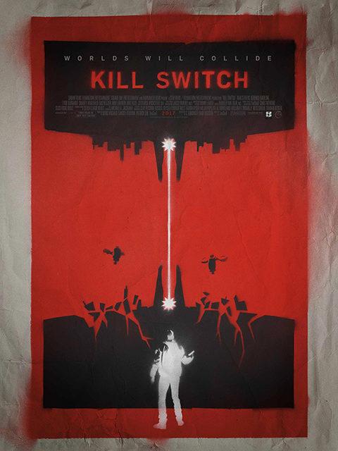 KILL SWITCH (2017)