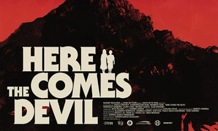 HERE COMES THE DEVIL (2014)