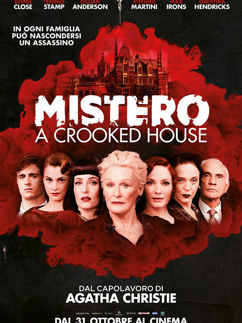 MISTERO A CROOKED HOUSE (2017)